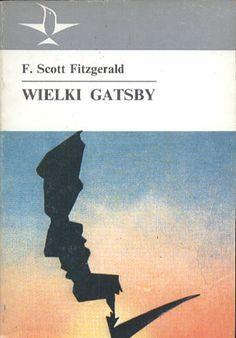 Wielki Gatsby, F. Scott Fitzgerald, KiW, 1990, http://www.antykwariat.nepo.pl/wielki-gatsby-f-scott-fitzgerald-p-14004.html