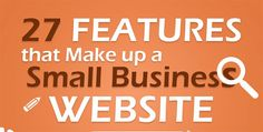 Are you in the process of creating your small business website? Want to know the features that will help you achieve success? In this infographic from Dubai Monsters they share 27 features they fee…