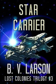 Star Carrier (Lost Colonies Trilogy)