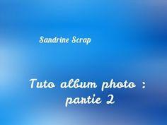 Tuto album photo : partie 2 - YouTube