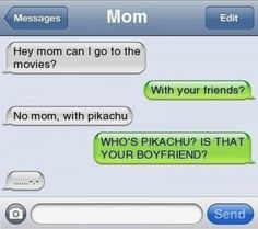 Hey mom can i go the movies - text - http://www.jokideo.com/