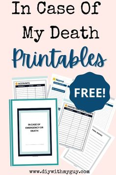 In The Event Of My Death Printables (FREE) Organizer
