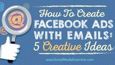 達人教學:如何整合 Email 訂閱戶與臉書廣告功能