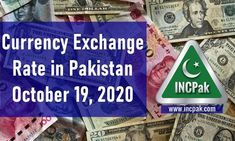 Currency Exchange Rate in Pakistan Today [19 October 2020]