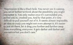 Depression is like a black hole.