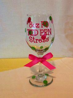 Wine Glass 8oz PO TID PRN Stress Nurses   grammeshouse - Housewares on ArtFire