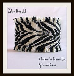 Bead Pattern African Zebra Print Beaded Bracelet by HannahRachel, $15.00  (and I beaded this sample...so I super duper love it...LOL)