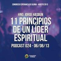 Hno. Jorge Hasbun - 11 Principios de Un Líder Espiritual. by Comunidad Cristiana on SoundCloud