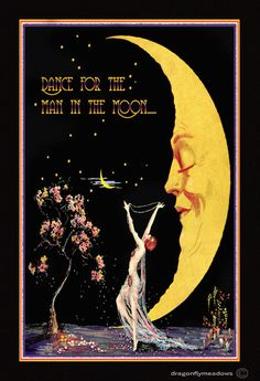 Moon art - dance for the man in the moon print art deco fantasy whimsical lady dancer motto print crescent moon wall decor giclee art Art Deco Posters, Vintage Posters, Vintage Art, French Posters, Vintage Moon, Art Nouveau, Fantasy Kunst, Fantasy Art, Fantasy Posters