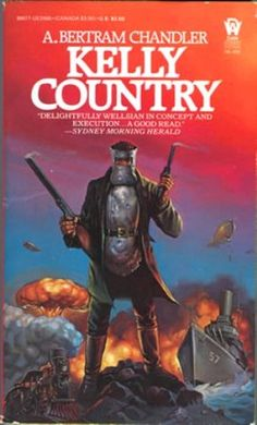 Kelly Country - A. Bertram Chandler cover by Ken Kelly.