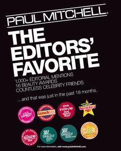 Those in the know love Paul Mitchell products and schools!