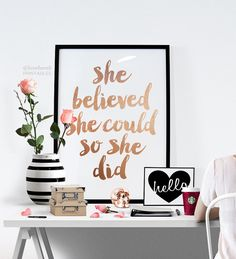 printable art inspirational print she believed she could so she did typography quote home decor motivational - Home Decor Quotes