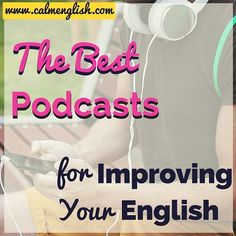 Use these podcasts to improve your English (some for English learners, and some for more advanced speakers too). You can learn more English and improve your listening skills with free podcasts. Improve Speaking Skills, Improve English Speaking, Improve Your English, Listening English, Teaching English, Advanced English Vocabulary, English Articles, English Fun, English Grammar