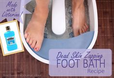 DIY Dead Skin Zapping Foot Bath Recipe (Incredible Results When Made with Listerine and Vinegar)