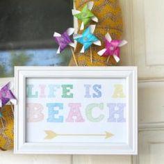 Life is a Beach | free printable + summer wreath