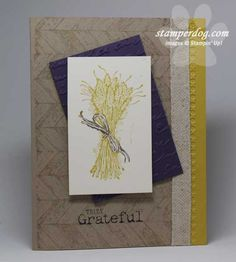 stampin up truly grateful | Thanksgiving from Old to New | Stampin' Up! Demonstrator Ann M ...