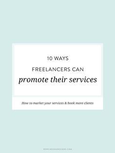 10 ways freelancers can promote their services