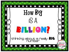 How Big is a BILLION? A freebie and a Giveaway!