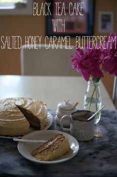black tea cake with salted honey buttercream