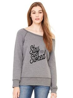Stay Stoked- Off the Shoulder Fleece