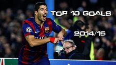 Luis Suárez ● Top 10 Goals with FC Barcelona ● 2014/15