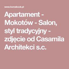 Apartament - Mokotów - Salon, styl tradycyjny - zdjęcie od Casamila Architekci s.c.
