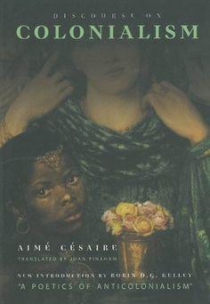 Discourse on Colonialism by Aimé Césaire