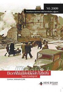 """""""Bombalamanın Tarihi"""" üzerine"""