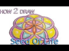 How to draw the Seed of Life pattern tutorial - Basic Sacred Geometry & Mandala Video Tutorial - YouTube