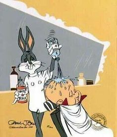 Bugs Bunny & Elmer Fudd:)