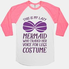 This Is My Lazy Mermaid Who Traded Her Voice For Legs Costume