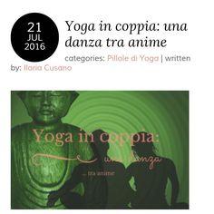 Quando prendersi cura di se stessi migliora il rapporto di coppia #yoga by @ilariacusano #myserendipity