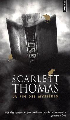 Amazon.fr - la Fin des Mysteres - Scarlett Thomas, Marie de Prémonville - Livres