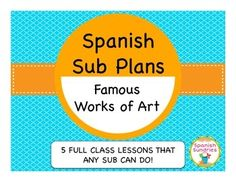 These Spanish sub plans can be carried out by any sub while you are out of the classroom. Even better, you won't have to feel guilty that your students aren't learning while you are gone! This set includes 5 full classes of art/culture lesson. Spanish Teacher, Spanish Classroom, Teaching Spanish, Teaching Resources, Teacher Boards, Teacher Blogs, Teacher Stuff, Spanish Basics, Spanish Lessons