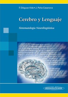 Cerebro y lenguaje : sintomatología neurolingüística / Faustino Diéguez-Vide, Jordi Peña-Casanova I Love Books, Books To Read, Neuroscience, Study Tips, Book Recommendations, Psychology, Math, Reading, Lesión Cerebral