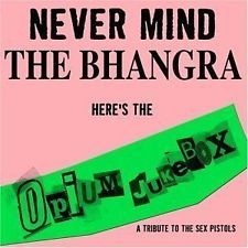 Opium Jukebox ‎–Never Mind The Bhangra Here's The Opium Jukebox,SEX PISTOLS