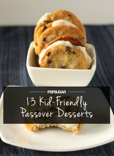 13 Kid-Friendly Passover Desserts That Move Beyond the Canned Macaroon