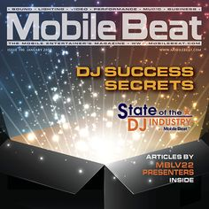 "MOBILE BEAT #190 – JANUARY 2017 DJ Success Secrets Along with some ""secrets"" of successful DJs, and the Second Annual State of the DJ Industry Report, this is the second in a multi-issue selection of material from our presenters for MBLV22 – Mobile Beat Las Vegas, coming..."