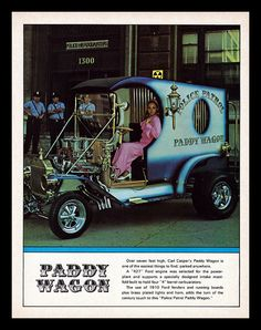 """""""Paddy Wagon"""" Show Car, 1970 by Cosmo Lutz, via Flickr /// THIS CAR IS FLIPPIN AWESOME!"""