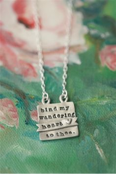 "bind my wandering heart to thee necklace - Lisa Leonard Designs - from ""Come Thou Font"""