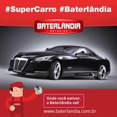 Para inspirar a semana!! #SuperCarro #Baterlândia