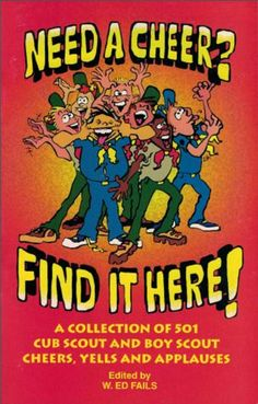 Cub Scout and Boy Scout Cheers, Yells, Applause, find it here! This could be the next give away gift out there for Scouts!