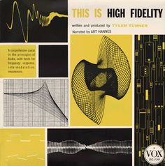 """This is High Fidelity"" - 1955. Love the colours, layout and sound wave graphics of this sound test record jacket."