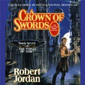 A Crown of Swords: Book Seven of The Wheel of Time | Robert Jordan
