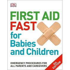 Booktopia has First Aid Fast for Babies and Children by DK Australia. Buy a discounted Paperback of First Aid Fast for Babies and Children online from Australia's leading online bookstore. First Aid For Children, First Aid Procedures, First Aid Tips, Emotional Resilience, Newborn Care, Medical Advice, New Parents, Emergency Preparedness, Caregiver