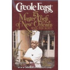 Master Chefs of New Orleans-The Carribean Room,Corinne Dunbar's, Bon Ton, Broussard's,Galatoire's,Manale's, French Market Seafood House, Chez Helene recipes