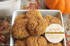 """These Pumpkin Snickerdoodles are gluten free and sugar free with egg and dairy free options. They're our """"go to"""" cookies recipe whenever it's baking time!"""