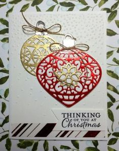 Embellished Ornament stamp set and Delicate Ornament Thinlits Dies by Stampin' Up! make this an easy card to make. Created by Linda. by lynette Stamped Christmas Cards, Homemade Christmas Cards, Christmas Cards To Make, Xmas Cards, Homemade Cards, Chrismas Cards, Father Christmas, Handmade Christmas, Christmas Ornament