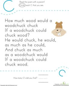 I would use this worksheet to broaden students knowledge of poems. They'll be working with letters as they search the poem for the letter 'c.'