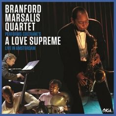 Branford Marsalis Quartet Performs Coltrane's A Love Supreme Live In Amsterdam Vinyl LP